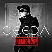 Final Call - The Reup by Geeda