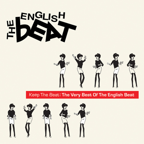 Keep The Beat: The Very Best Of The English Beat by The English Beat