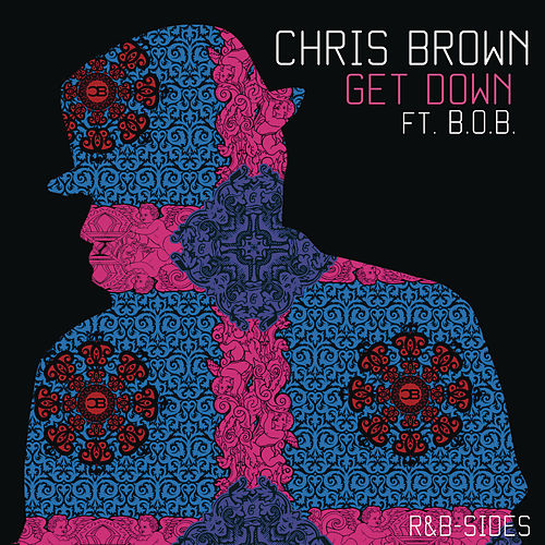 Get Down (Rarities & B-Sides) by Chris Brown