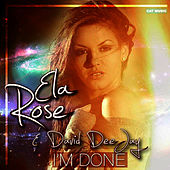 I'm Done by David DeeJay