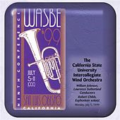 1999 WASBE San Luis Obispo, California: California State University Intercollegiate Wind Orchestra by Various Artists