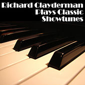 Richard Clayderman Plays Classic Showtunes by Richard Clayderman