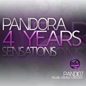 Pandora 4 Years Sensations by Various Artists