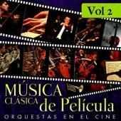 Música Clásica de Película. Orquestas en el Cine. Vol. 2 by Film Classic Orchestra Oscars Studio