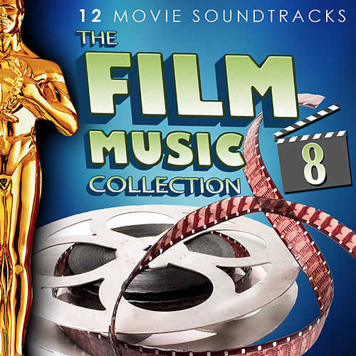 The Film Music Collection Vol. 8. 12 Movie Soundtracks by Various Artists