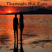 Through the Eyes of Love by Piano Brothers