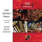 2009 WASBE Cincinnati, USA: University of Cincinnati CCM Chamber Players by Various Artists