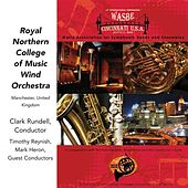 2009 WASBE Cincinnati, USA: Royal Northern College of Music by Various Artists