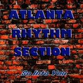 So Into You by Atlanta Rhythm Section
