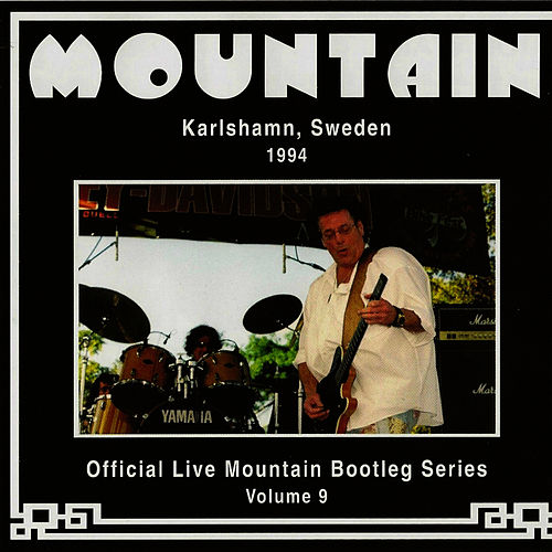 Official Live Mountain Bootleg Series Vol. 9 by Mountain