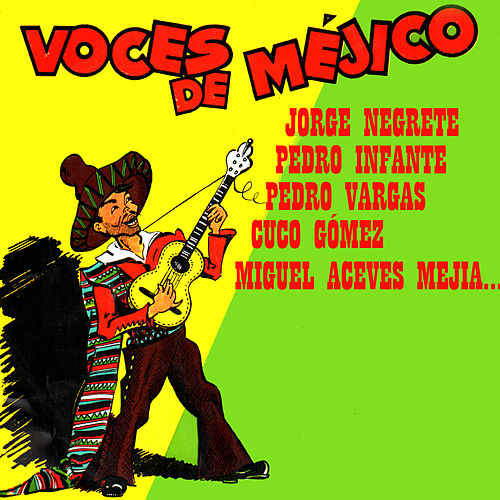 Voces de Méjico by Various Artists