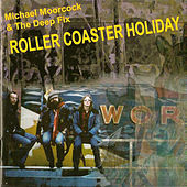 Roller Coaster Holiday by Michael Moorcock