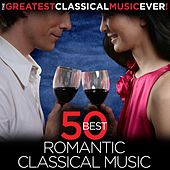The Greatest Classical Music Ever!  50 Best Romantic Classical Music by Various Artists