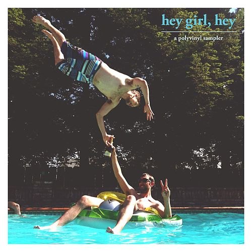 Hey Girl, Hey by Various Artists