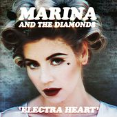 Electra Heart (Deluxe) by Marina and The Diamonds