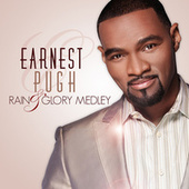 Rain & Glory by Earnest Pugh