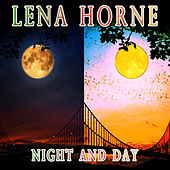 Night and Day by Lena Horne