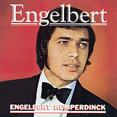 Engelbert by Engelbert Humperdinck