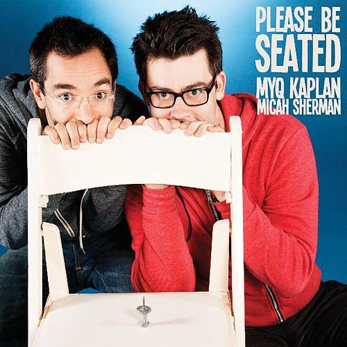 Please Be Seated by Myq Kaplan