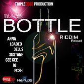 Black Bottle Riddim (Reload) by Various Artists