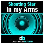 In My Arms by Shooting Star