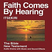 Itsekiri New Testament (Dramatized) by The Bible