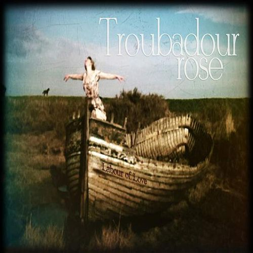 Labour of Love by Troubadour Rose