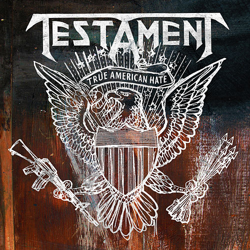 True American Hate by Testament