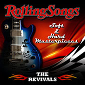 The Rolling Songs - Soft & Hard Masterpieces by Revivals