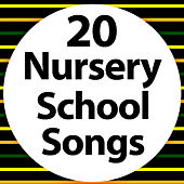 20 Nursery School Songs by The Kiboomers