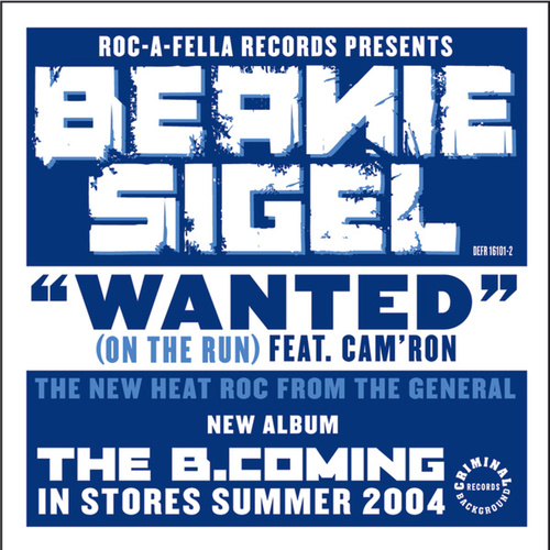 Wanted (On The Run) by Beanie Sigel