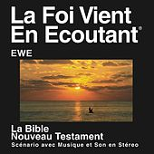 Ewe New Testament (Dramatized) by The Bible