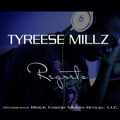 Regrets by Tyreese Millz