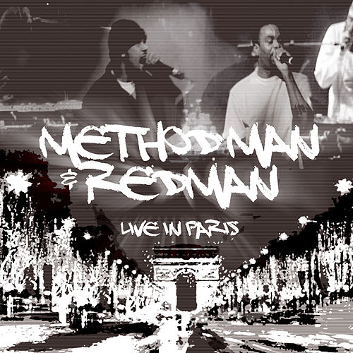 Live in Paris by Method Man and Redman