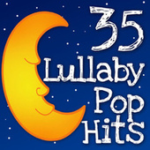 35 Lullaby Pop Hits by Lullaby Players