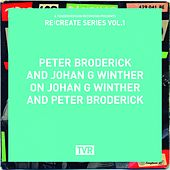 Re:Create Series Vol.1 by Peter Broderick