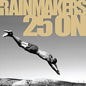 25 On by Rainmakers