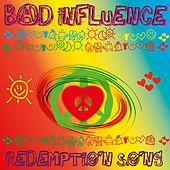 Redemption Song by Bad Influence
