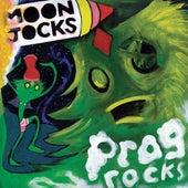 Moon Jocks n Prog Rocks by Mungolian Jet Set