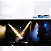 Live in Brussels by Nada Surf