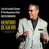 Live At Lincoln Center & The Nuyorican Cafe by Herman Olivera