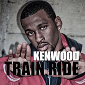 Train Ride - Single by Ken Wood