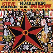 The Revolution Starts...Now by Steve Earle
