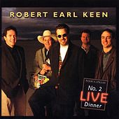 No. 2 Live Dinner by Robert Earl Keen