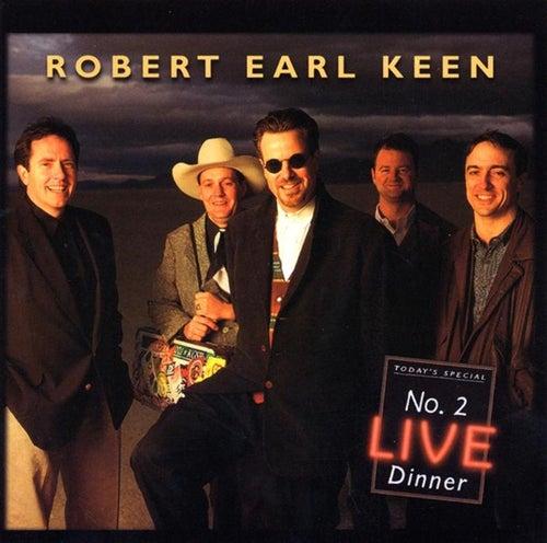 No. 2 Live Dinner by Robert Earl Keen