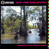 Cajun: Sweet Home Louisiana by Doug Kershaw