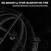 Celestial Mechanix: The Blue... von DJ Spooky