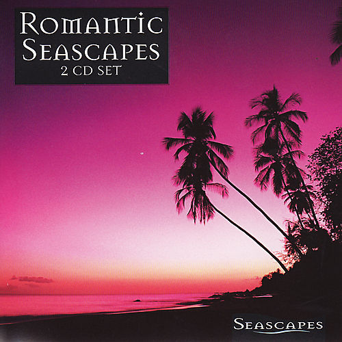 Romantic Seascapes by Various Artists