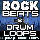 Rock Beats & Drum Loops by Ultimate Drum Loops
