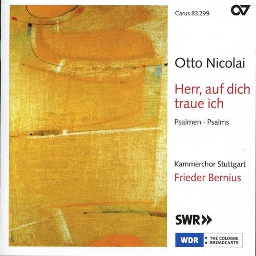 Otto Nicolai: Herr, Auf Dich Traue Ich by Stuttgart Chamber Choir
